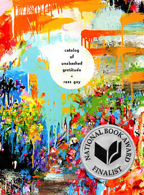 """""""Catalog of Unabashed Gratitude"""" by Ross Gay '96"""