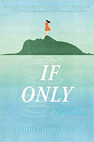 The cover of the book If Only by Jennifer Gilmore