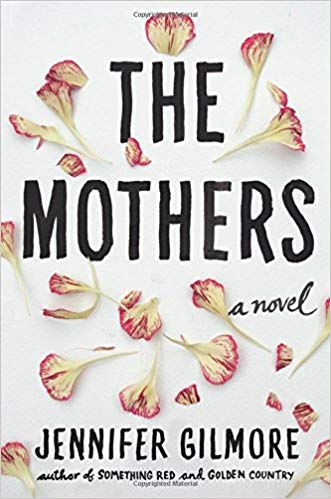 Cover of the novel The Mothers by Jennifer Gilmore