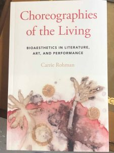 The book Choreographies of the Living by Carrie Rohman