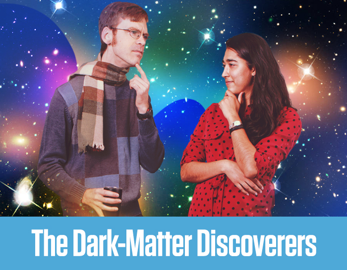 The Dark Matter Discoverers