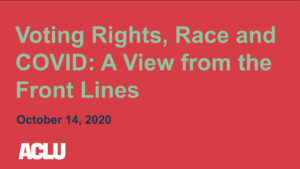 Voting Rights, Race, and COVID title slide from presentation