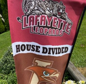 A house divided Lafayette and Lehigh flag